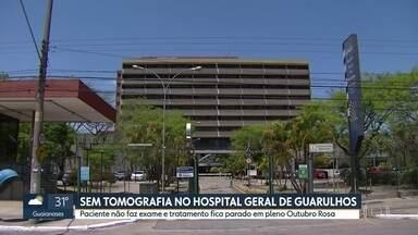 Equipamento quebra e pacientes ficam sem tomografia no Hospital Geral de Guarulhos - Secretaria Estadual da Saúde diz que problema será resolvido na semana que vem