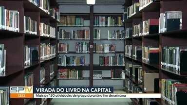 Pela primeira vez a capital recebe a Virada do Livro - O Festival Mario de Andrade- A Virada do Livro oferece até domingo mais de 150 atividades de graça em vários pontos da capital.