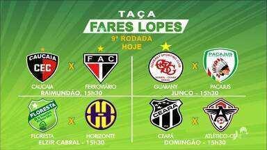 Jogos decisivos encerram a rodada na Taça Fares Lopes - Acompanhe com Marcos Montenegro