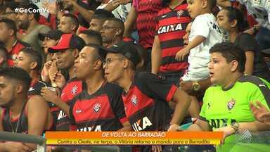 Depois de três jogos na Arena Fonte Nova, Vitória volta a jogar no Barradão - A próxima partida do rubro-negro vai ser na terça-feira (8), contra o Oeste.