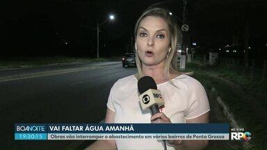 Bairros de Ponta Grossa devem ficar sem água neste domingo (6) - Obras vão interromper o abastecimento em várias regiões.