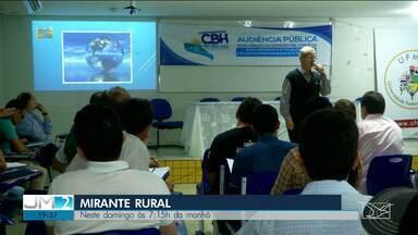 Veja os destaques do 'Mirante Rural' - Programa voltado para as notícias do campo e agronegócio é apresentado todo domingo pela TV Mirante.