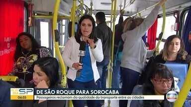 Passageiros reclamam da qualidade do transporte entre São Roque e Sorocaba - Bom Dia embarcou e conferiu a situação na linha.