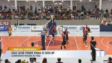 São José é superado pelo Sesi no 1° jogo das quartas do Paulista de Vôlei - Equipe do Vale precisa vencer na casa do adversário para conseguir classificação.