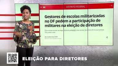 G1 no BDDF: Gestores de escolas militarizadas pedem participação de militares na eleição - Outros destaques: Justiça do DF condena médico por morte de paciente após endoscopia. Voos diretos de Brasília para o Chile e o Peru começam em outubro e novembro.