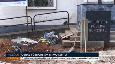 Prefeitura de Londrina abre procedimento contra construtora responsável por 3 obras - As três são realizadas pela mesma construtora: Ginásio Moringão, nova sede da Secretaria de Educação e Biblioteca Municipal.