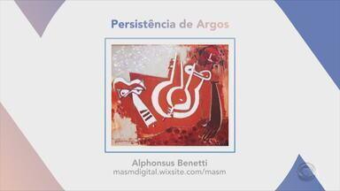Confira a exposição 'Persistência dos Argos', de Alphonsus Benetti - Assista ao vídeo.