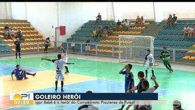 Goleiro é o heroi do Campeonato Piauiense de Futsal - Goleiro é o heroi do Campeonato Piauiense de Futsal
