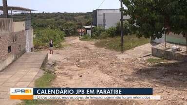 Calendário JPB em Paratibe - Chuva passou mas a obras de terraplanagem não foram retomadas.