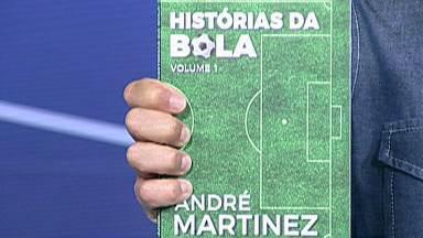 """Escritor mogiano, André Martinez, lança seu 17º livro sobre histórias do futebol - O livro """"Histórias da Bola"""" de André Martinez é uma coletânea de artigos publicados por ele non jornal o Diário de Mogi, há cinco anos."""