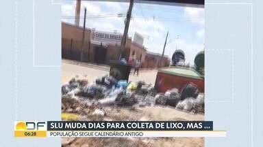 Coleta de lixo no DF, agora, é em dias alternados - A população ainda tem dúvidas. Em várias regiões, o lixo está jogado na rua.
