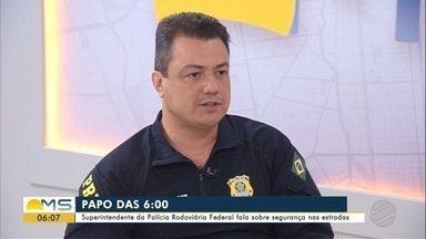 Superintendente da PRF em MS é o entrevistado desta terça-feira (15), do Papo das 6 - Luiz Alexandre Gomes da Silva fala sobre o trabalho da Polícia Rodoviária Federal no estado.
