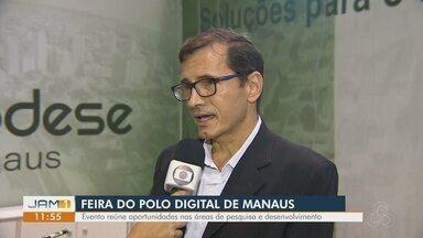 Feira do Polo Digital tem início em Manaus - Evento reúne oportunidades nas áreas de pesquisa e desenvolvimento.
