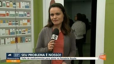 Seu Problema é Nosso: falta de remédio para asma na Farmácia Escola - Seu Problema é Nosso: falta de remédio para asma na Farmácia Escola
