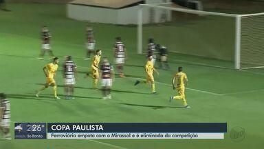 Ferroviária é eliminada da Copa Paulista - Locomotiva empatou com o Mirassol fora de casa