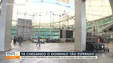 Profissionais e voluntários fazem últimos preparativos antes de celebração de Santa Dulce - O evento vai acontecer no domingo (20), na Arena Fonte Nova.
