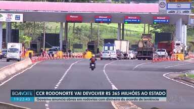 Governo anuncia como serão usados recursos de acordo de leniência entre a CCR e o MPF - 365 milhões de reais serão usados em obras em rodovias no Paraná