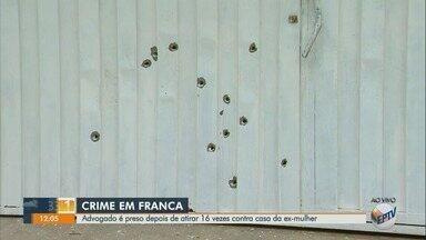 Advogado é preso depois de atirar 16 vezes contra casa da ex-mulher em Franca, SP - O homem tentou entrar na casa, mas foi impedido pelo ex-sogro.