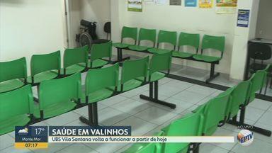 UBS Vila Santana volta a funcionar parcialmente em Valinhos - Estão sendo realizadas apenas consultas médicas e procedimentos de rotina.