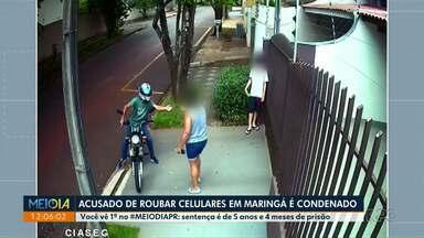 Justiça condena acusado de roubar celulares em Maringá - Sentença é de 5 anos e 4 meses de prisão.