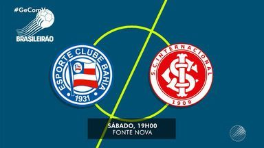 Bahia começa a se preparar para jogo contra o Internacional, no próximo sábado - Tricolor vai jogar na Arena Fonte Nova, em Salvador.