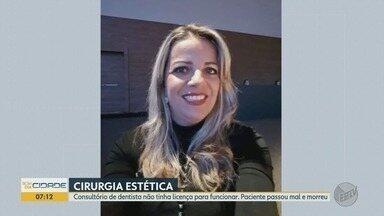 Polícia Civil apura morte de mulher após procedimento estético em São José do Rio Preto - Moradora de Franca (SP), Silmara Regina Rodrigues ficou internada por 11 dias e não resistiu.