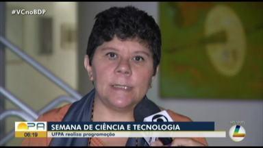 UFPA promove vasta programação durante Semana da Ciência e Tecnologia - UFPA promove vasta programação durante Semana da Ciência e Tecnologia