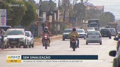 Moradores do bairro Infraero 2, em Macapá, cobram semáforos e faixas de pedestres - Pedido de sinalização é para a rua principal do bairro.