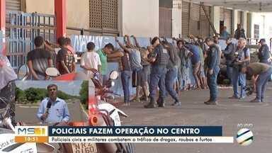 Policiais civis e militares combatem o tráfico de drogas, roubos e furtos - Ação ocorreu no centro de Campo Grande