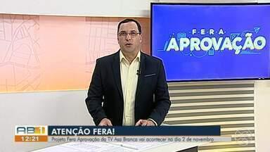 TV Asa Branca realiza projeto 'Fera Aprovação' em Caruaru - Projeto vai acontecer no dia 2 de novembro.