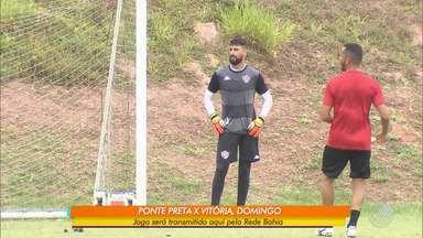 Jogo do Vitória contra o Ponte Preta será transmitido pela Rede Bahia - A partida acontece no próximo domingo (24).