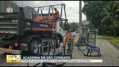 Prefeitura vai trocar aparelhos de academia, em São Conrado - Os equipamentos foram retirados nesta quinta-feira (24).