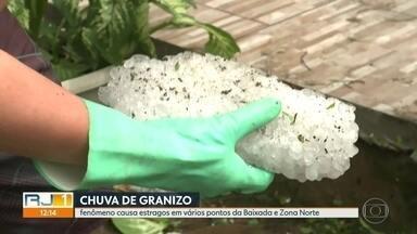 Chuva de granizo causa estragos na Baixada Fluminense e na Zona Norte do Rio - As pessoas ficaram assustadas com o tamanho das pedras de gelo. Este sábado (26) foi dia de limpeza e de contar os prejuízos.