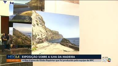 Ilha da Madeira é tema de exposição em Curitiba - A ilha portuguesa vai ser mostrada no próximo Globo Repórter.