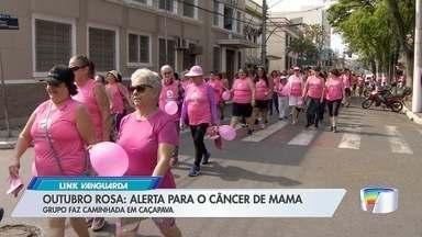Grupo faz caminhada para alertar à prevenção ao câncer de mama em Caçapava - Veja a reportagem.