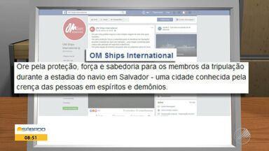 Ministério Público investiga mensagem divulga pela maior livraria flutuante do mundo - O navio chegou na quinta-feira (24) em Salvador e dois dia antes, fez uma publicação nas redes sociais que provocou polêmica.