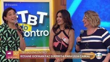 Lilia Cabral e Rosane Gofman relembram parceria em 'Tieta' - undefined