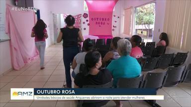 Mulheres aproveitaram horário diferenciado para se prevenir contra o câncer em Ariquemes - Postos de saúde atenderam durante a noite em outubro.