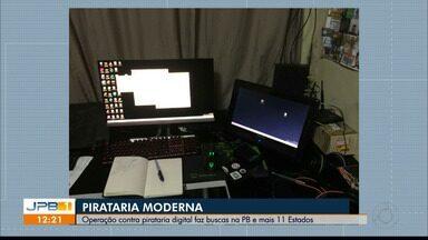 Operação contra pirataria digital faz buscas na PB e mais 11 Estados - Alvos são sites que transmitem filmes e televisão de forma ilegal e aplicativos de streaming de conteúdo pirata