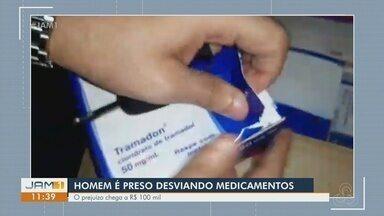Homem é preso por desvio de medicamentos em Manaus - Prejuízo chega a R$100 mil.