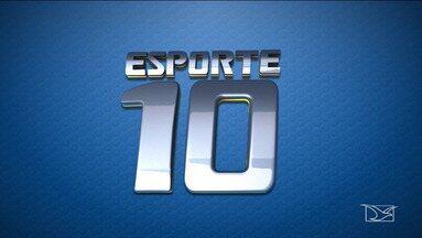 Confira os destaques do Esporte 10 - Veja o que vai ao ar neste sábado (2).