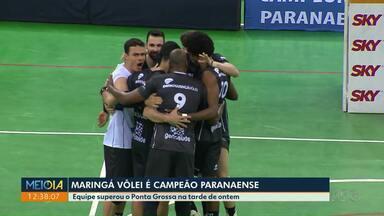 Maringá Vôlei conquista título paranaense - Final foi neste domingo, contra o Ponta Grossa.