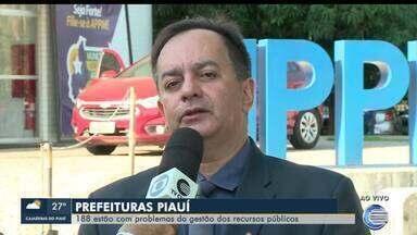 Prefeituras do Piauí relatam problemas com gestão de recursos públicos - Prefeituras do Piauí relatam problemas com gestão de recursos públicos