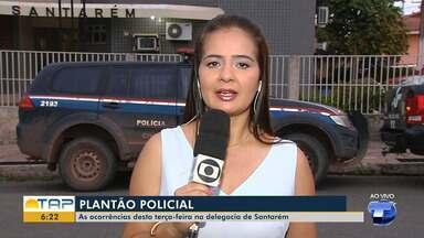 Plantão Policial: Confira as ocorrências registradas na 16ª Seccional de Santarém - Saiba quais ocorrências foram registradas na delegacia de Santarém com a repórter Cissa Loyola.