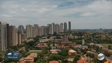 Confira a previsão do tempo para esta terça-feira (5) na região de Ribeirão Preto - Temperatura pode chegar a 33° C.