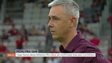 Tiago Nunes deixa o Athletico-PR e deve assinar com o Corinthians - Técnico vai anunciar seu novo clube em coletiva de imprensa, nesta quarta-feira. Provável destino é o Corinthians.