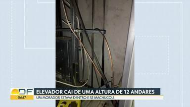 Elevador despenca de altura de 12 andares em condomínio no Entorno - Dentro do elevador havia um morador, que se machucou. Polícia de Goiás abriu inquérito por lesão corporal contra fabricante do equipamento.
