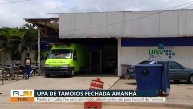 UPA de Tamoios, em Cabo Frio, será reformada e atendimentos vão para o Hospital de Tamoios - Assista a seguir.