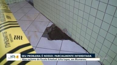 Mãe de aluno reclama da situação da escola Julia Lopes em Blumenau - Mãe de aluno reclama da situação da escola Julia Lopes em Blumenau