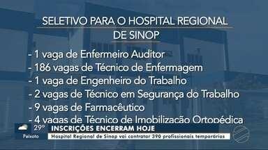 Hospital Regional de Sinop vai contratar 390 profissionais temporários - Hospital Regional de Sinop vai contratar 390 profissionais temporários